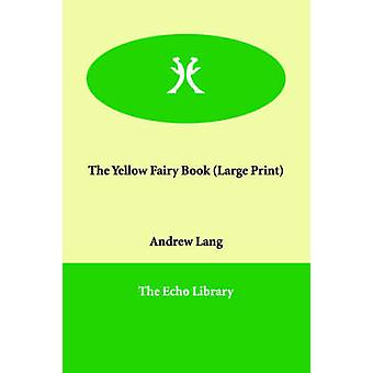 ラング ・ アンドリューによって黄色い妖精の本