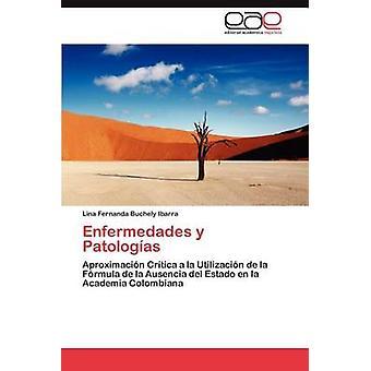 Enfermedades y Patologias af Buchely Ibarra & Lina Fernanda