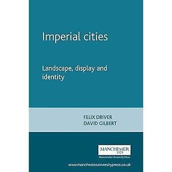 إمبريال المدن - المناظر الطبيعية - العرض والهوية من قبل سائق فيليكس - D