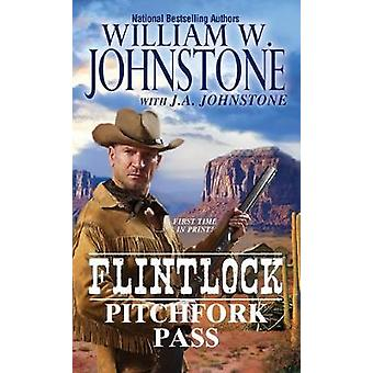 Pitchfork Pass by W. Johnstone - 9780786040100 Book