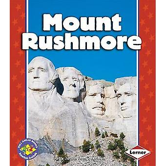 Mount Rushmore by Judith Jango-Cohen - 9780822537557 Book