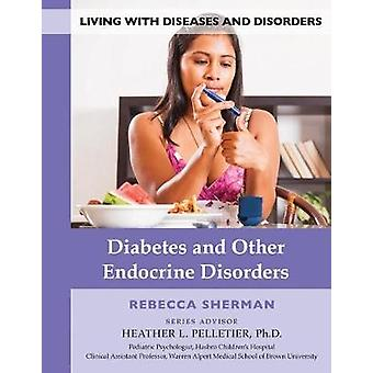 Diabetes And Other Endocrine Diseas - 9781422237564 Book