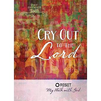 Cry Out to the Lord by Broadstreet Publishing - 9781424551231 Book