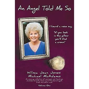 An Angel Told Me So by An Angel Told Me So - 9781504386036 Book