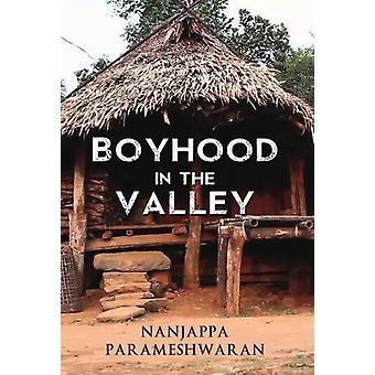 Boyhood in the Valley by Nanjappa Parameshwaran - 9781848979390 Book