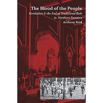 The Blood of the People - Revolution and the End of Traditional Rule i