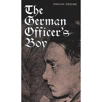 The German Officer's Boy by Harlan Greene - 9780299208141 Book
