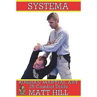 Systema Russische Martial Art 25 Combat boren door Matt Hill