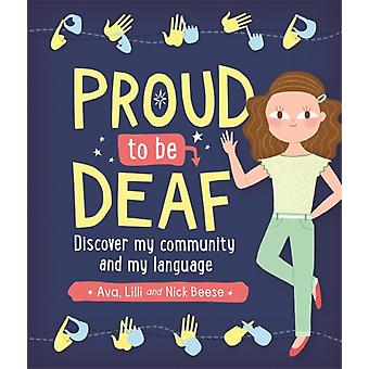 Proud to be Deaf by Ava Beese
