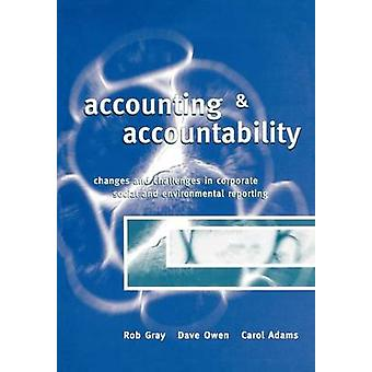Accounting Accountability by Gray & Rob