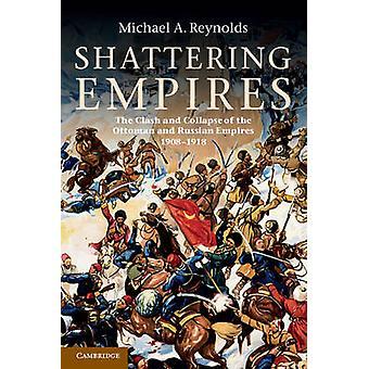 تحطيم الإمبراطوريات من قبل رينولدز ومايكل A. جامعة برينستون ونيو جيرسي