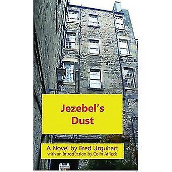 Jezebels Dust by Urquhart & Fred