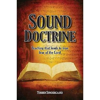 Sound Doctrine Teaching that leads to true fear of the Lord by Sndergaard & Torben