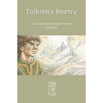 Tolkiens Poetry by Eilmann & Julian Tim Morton