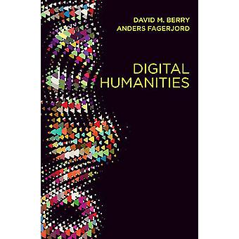 Digital Humanities Knowledge and Critique in a Digital Age by Berry & David M