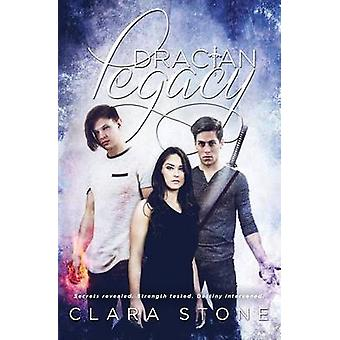 Dracian Legacy by Stone & Clara