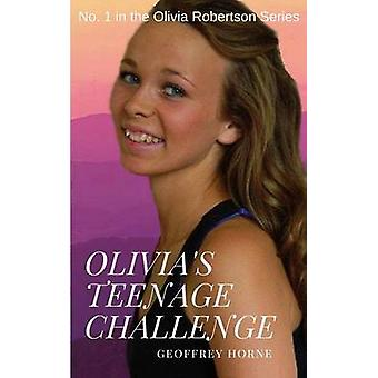 Olivias Teenage Challenge by Horne & Geoffrey