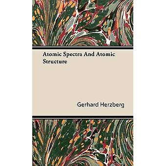 Atomic Spectra and Atomic Structure by Herzberg & Gerhard