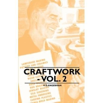 Craftwork  Vol. 2 by Angerman & V. D.