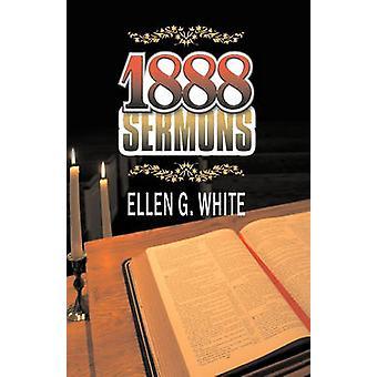 1888 Sermons by White & Ellen G