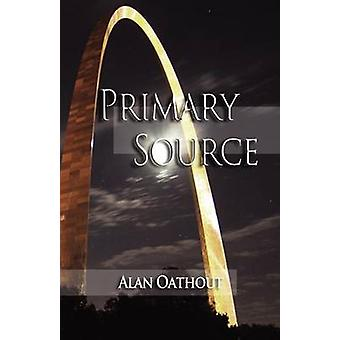 Primary Source by Oathout & Alan