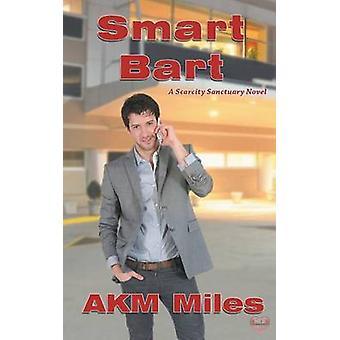 Smart Bart by Miles & AKM
