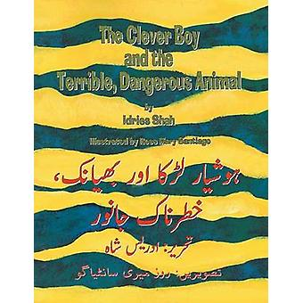 The Clever Boy and the Terrible Dangerous Animal  EnglishUrdu Edition by Shah & Idries