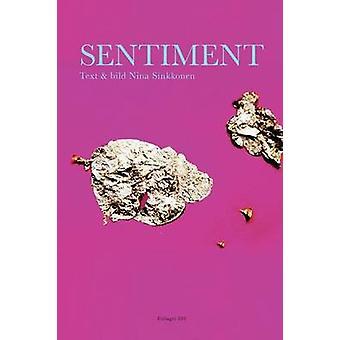 Sentiment by Sinkkonen & Nina