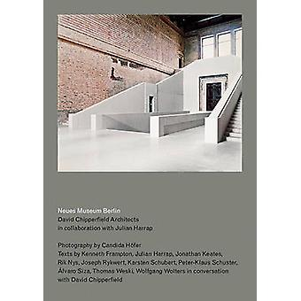 Neues Museum Berlin - By David Chipperfield Architects in Collaboratio