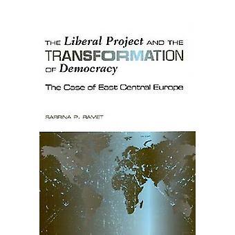 Le projet libéral et la transformation de la démocratie-le cas de