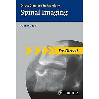 Spinal Imaging - Direct Diagnosis in Radiology by Herwig Imhof - Andre