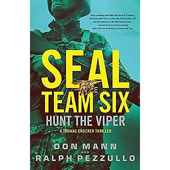 SEAL Team Six - Hunt the Viper by Don Mann - 9780316556385 Book