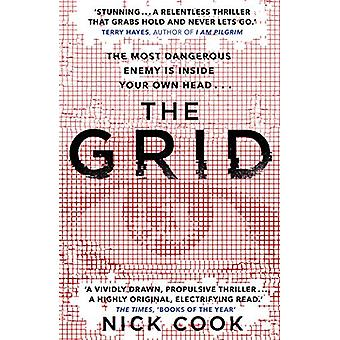 The Grid - 'A stunning thriller' Terry Hayes - author of I AM PILGRIM