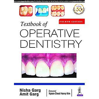 Textbook of Operative Dentistry by Nisha Garg - 9789389587586 Book