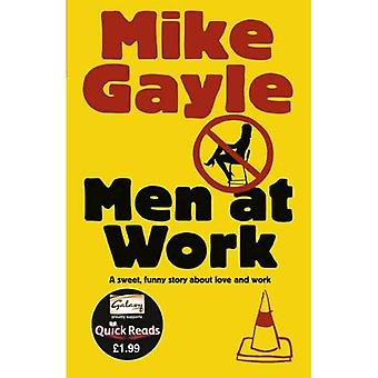 Men at Work: Quick Read