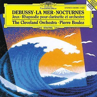 Boulez/Cleveland Orch. - Debussy: Nocturnes; Premi Re Rhapsodie; Jeux; La Mer [CD] USA import