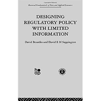 Het ontwerpen van regelgevend beleid met beperkte informatie (Harwood fundamentals van pure & toegepaste economie)