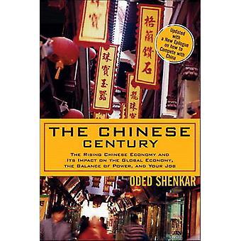 Kiinan vuosisata - Kiinan kasvava talous ja sen vaikutus