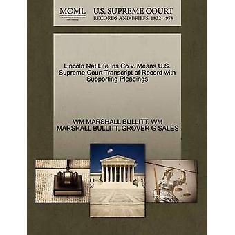 Lincoln Nat Life Ins Co V. Means U.S. Supreme Court Transcript of Rec