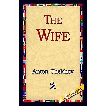The Wife by Anton Pavlovich Chekhov - 9781421806044 Book