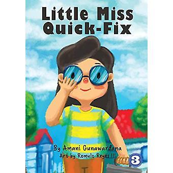 Little Miss Quick-Fix by Amani Gunawardana - 9781925863864 Book