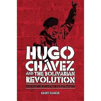Hugo Chvez and the Bolivarian Revolution