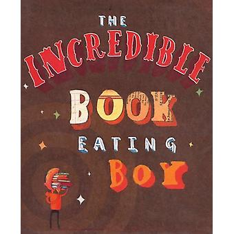 The Incredible Book Eating Boy by Oliver Jeffers - 9780008181154 Book