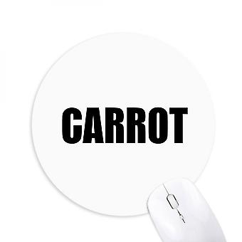 Carrot Vegetable Name Foods Round Non-slip Rubber Mousepad Game Office Mouse Pad
