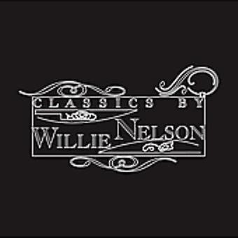 Willie Nelson - Classics by Willie Nelson [CD] USA import