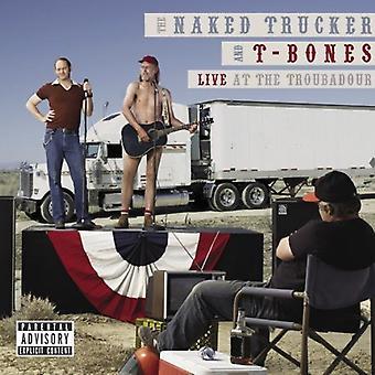 Nu caminhoneiro & t-Bones - Live at a importação EUA Troubadour [CD]