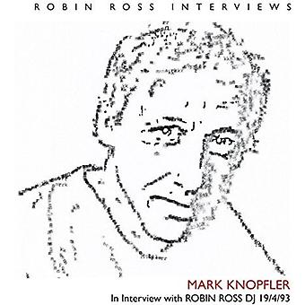 Mark Knopfler - Interview with Robin Ross 19 4 93 [CD] USA import