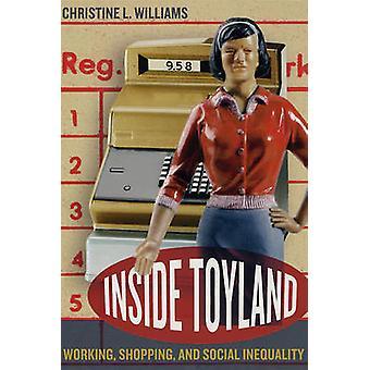 Wewnątrz Toyland - pracy - zakupy - i nierówności społecznych przez CL Wi