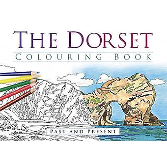 The Dorset Colouring Book - Past & Present by The History Press - 9780