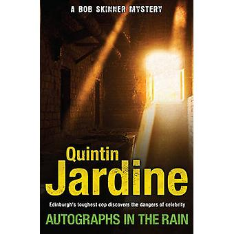 Autographs in the Rain by Quintin Jardine - 9780755358687 Book